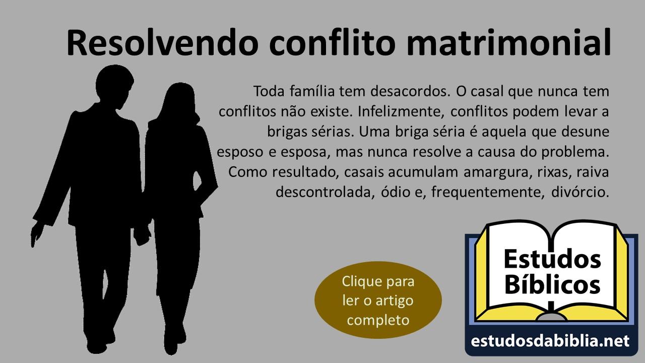 Resolvendo Conflito Matrimonial Parte 1 De 3