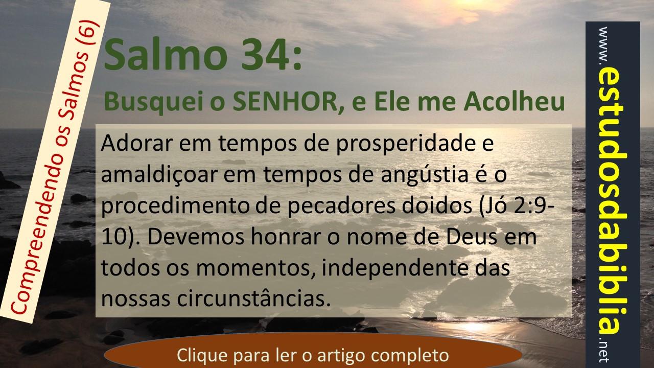Salmo 34 Busquei O Senhor E Ele Me Acolheu